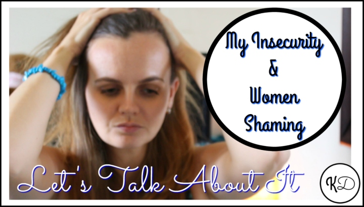 my-insecurity-women-shaming