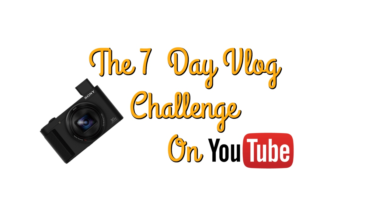 The 7 Day Vlog Challenge